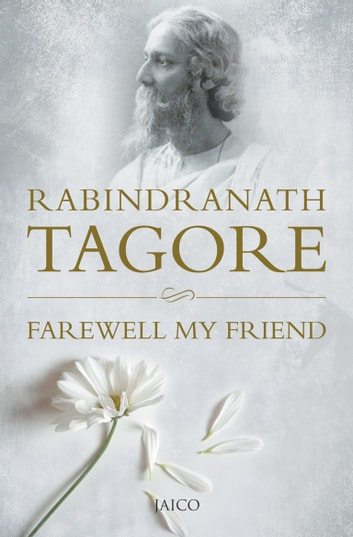 Farewell My Friend ebook by Rabindranath Tagore