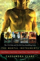 Cassandra Clare: The Mortal Instrument Series (4 books) - City of Bones; City of Ashes; City of Glass; City of Fallen Angels ebook by Cassandra Clare