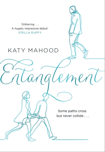 Entanglement ebook by Katy Mahood