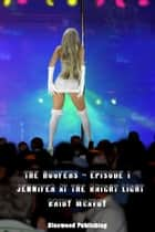 The Hoofers: Jennifer at the Bright Light ebook by Bridy McAvoy