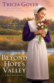 Beyond Hope's Valley: A Big Sky Novel ebook by Tricia Goyer