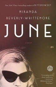 June - A Novel ebook by Miranda Beverly-Whittemore
