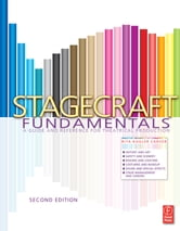 Stagecraft Fundamentals - A Guide and Reference for Theatrical Production ebook by Rita Kogler Carver