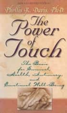 The Power of Touch ebook by Phyllis Davis