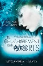 Un chuchotement de mort ebook by Alyxandra Harvey