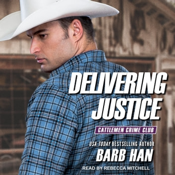 Delivering Justice audiobook by Barb Han