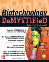 Biotechnology Demystified ebook by Sharon Walker