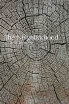 """The Neighborhood"" ebook by Mitchell Jespersen"
