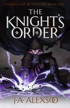 The Knight's Order ebook by