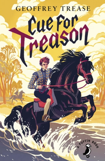 Cue for Treason ebook by Geoffrey Trease,Matt Jones