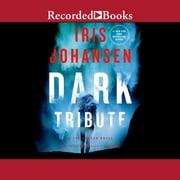 Dark Tribute audiobook by Iris Johansen
