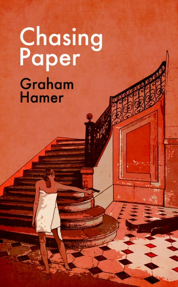 Chasing Paper ebook by Graham Hamer