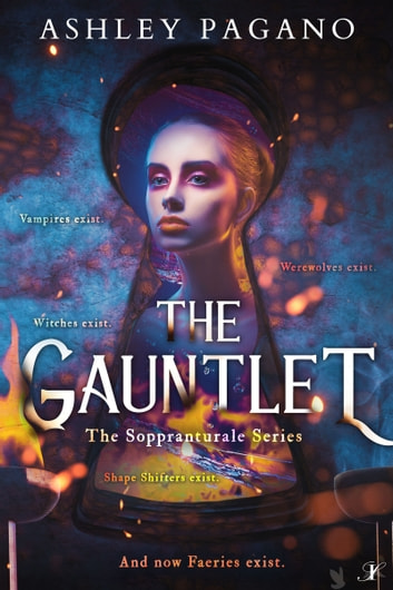 The Gauntlet: The Soppranaturale Series ebook by Ashley Pagano