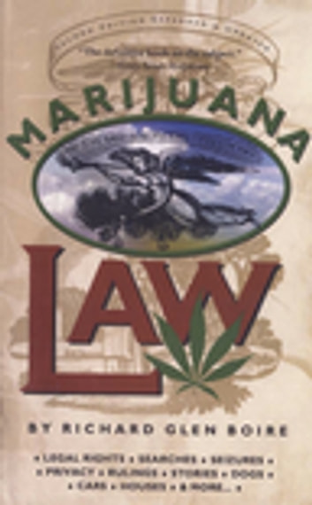 Marijuana Law ebook by Boire