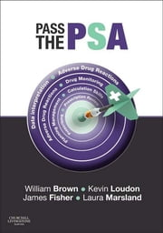 Pass the PSA e-Book ebook by Will Brown, BSc MBBS MRCP(UK) FHEA, Kevin W Loudon,...