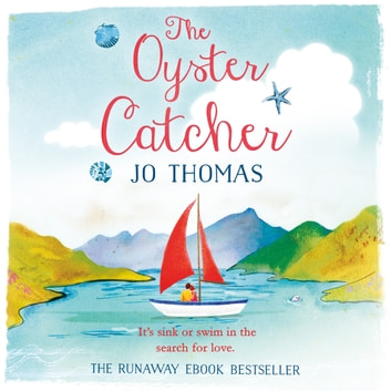 The Oyster Catcher - A warm and witty novel filled with Irish charm audiobook by Jo Thomas