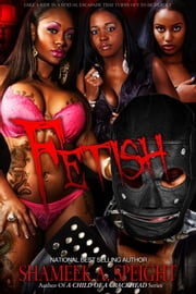 FETISH ebook by Shameek Speight