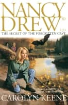 The Secret of the Forgotten Cave ebook by Carolyn Keene