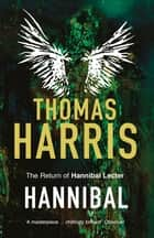 Hannibal - (Hannibal Lecter) ebook by Thomas Harris