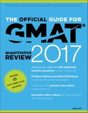 The Official Guide for GMAT Quantitative Review 2017 with Online Question Bank and Exclusive Video ebook by Kobo.Web.Store.Products.Fields.ContributorFieldViewModel