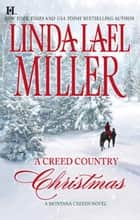 A Creed Country Christmas - A Creed Country Christmas & An Outlaw's Christmas ebook by Linda Lael Miller