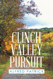 Clinch Valley Pursuit ebook by Alfred Patrick