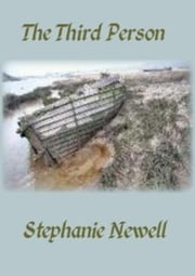The Third Person ebook by Stephanie Newell
