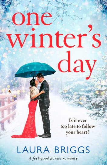 One Winter's Day - A feel good winter romance ebook by Laura Briggs