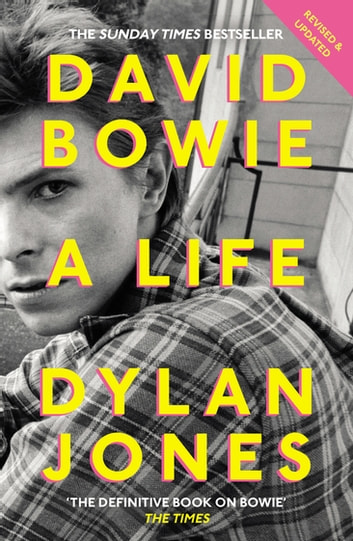 David Bowie - A Life ebook by Dylan Jones