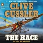 The Race audiobook by Clive Cussler, Justin Scott