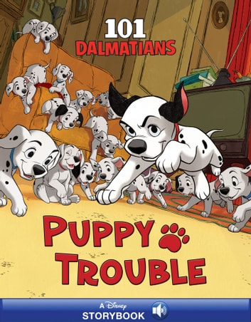 101 Dalmatians: Puppy Trouble ebook by Disney Book Group