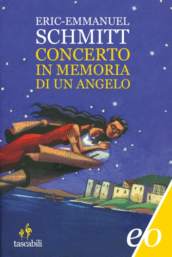 Concerto in memoria di un angelo ebook by Eric-Emmanuel Schmitt