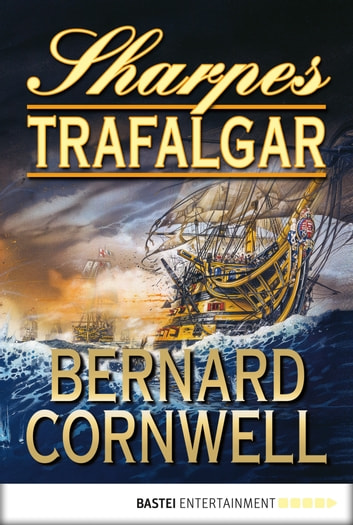 Sharpes Trafalgar ebook by Bernard Cornwell