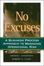 No Excuses ebook by Robert H. Flast,Dennis I.  Dickstein