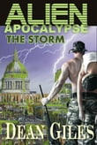 Alien Apocalypse: The Storm