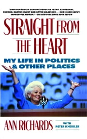 Straight from the Heart ebook by Ann Richards