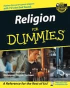 Religion For Dummies ebook by Rabbi Marc Gellman,Monsignor Thomas Hartman