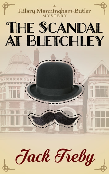 The Scandal At Bletchley eBook by Jack Treby