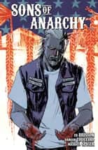 Sons of Anarchy Vol. 3 電子書籍 by Kurt Sutter, Ed Brisson, Damian Couceiro