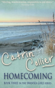 Homecoming ebook by Catrin Collier