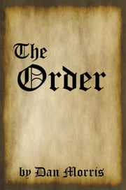 The Order ebook by Dan Morris