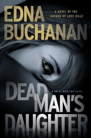 Dead Man's Daughter ebook by Edna Buchanan