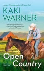 Open Country ebook by Kaki Warner