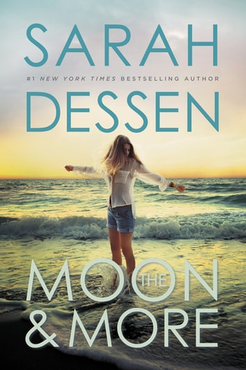 The Moon And More Ebook By Sarah Dessen 9781101598726 Rakuten Kobo