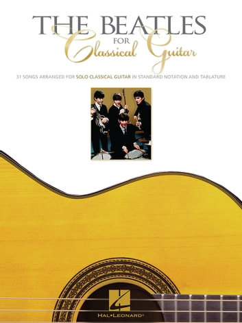 The Beatles for Classical Guitar (Songbook) ebook by The Beatles
