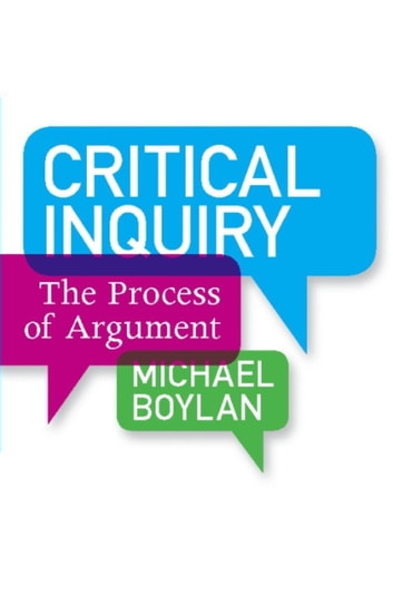 Critical Inquiry - The Process of Argument ebook by Michael Boylan
