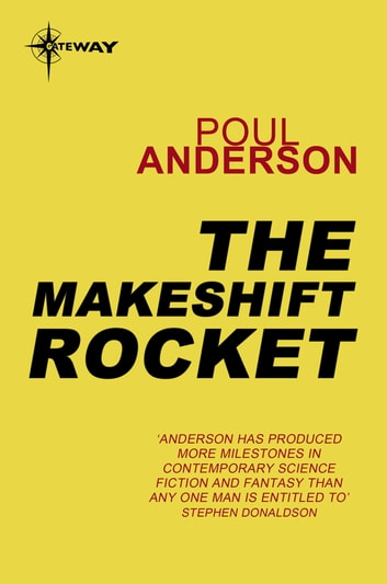 The Makeshift Rocket ebook by Poul Anderson