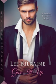 Give It Up ebook by Lee Kilraine