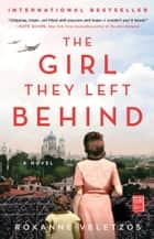 The Girl They Left Behind - A Novel ebook by