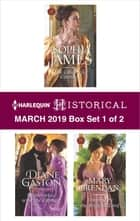 Harlequin Historical March 2019 - Box Set 1 of 2 - The Cinderella Countess\Shipwrecked with the Captain\Tempted by the Roguish Lord 電子書籍 by Sophia James, Diane Gaston, Mary Brendan